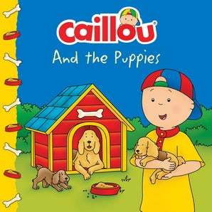 Caillou and The Puppies
