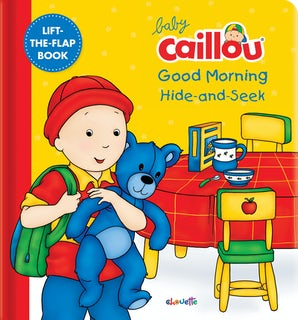 Baby Caillou: Good Morning Hide-and-Seek