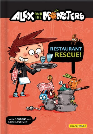 Alex and the Monsters: Restaurant Rescue!